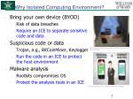 why isolated computing environment