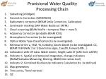 provisional water quaility processing chain