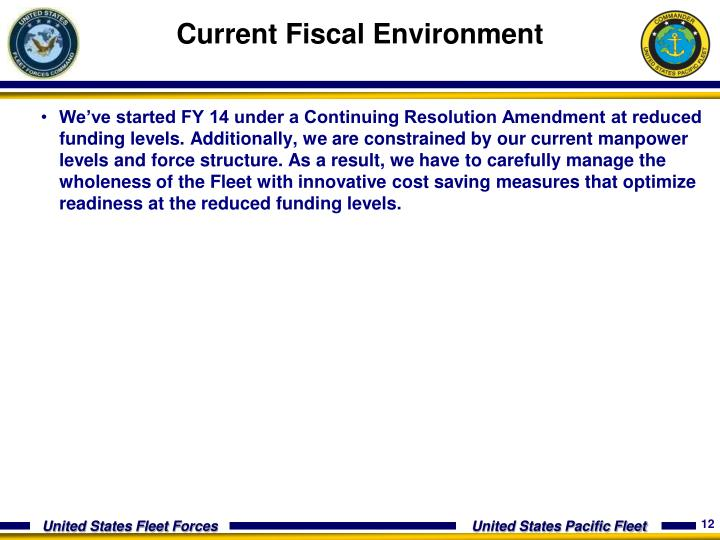 Current Fiscal Environment