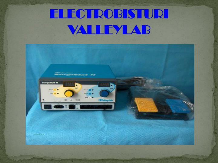 ELECTROBISTURI VALLEYLAB