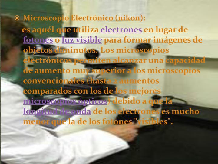 Microscopio Electrónico (nikon):
