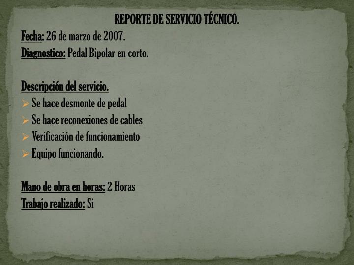 REPORTE DE SERVICIO TÉCNICO.