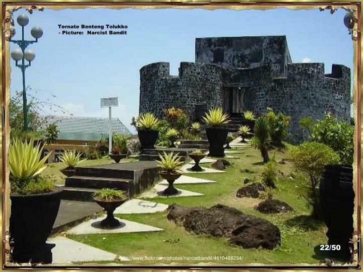 Ternate Benteng Tolukko - Picture:  Narcist Bandit