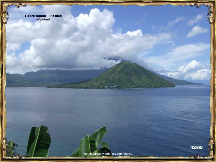 Tidore Island – Picture:  mbadeni