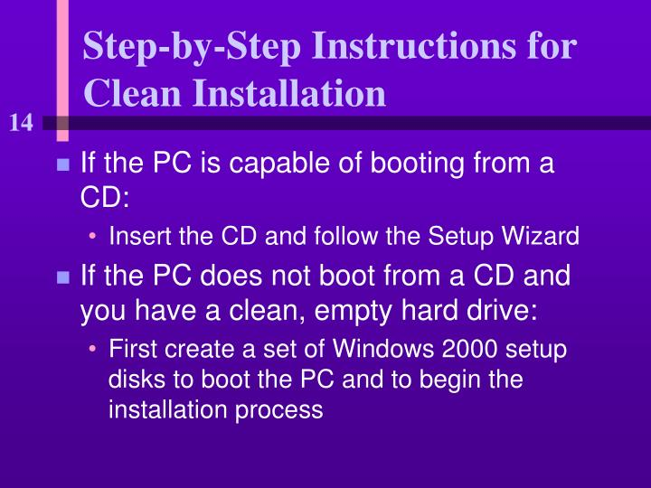 Step-by-Step Instructions for Clean Installation