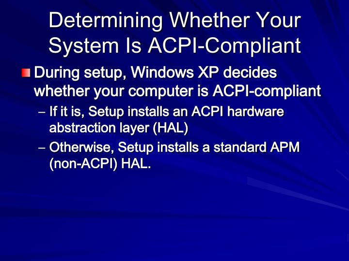 Determining Whether Your System Is ACPI-Compliant