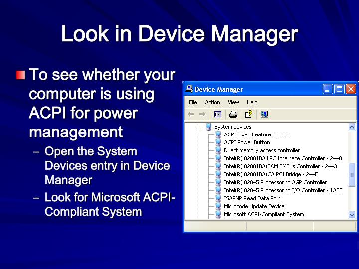 Look in Device Manager