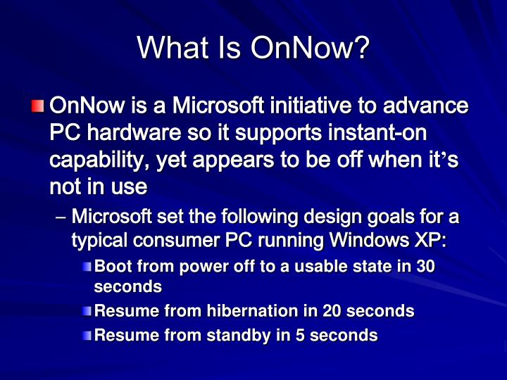 What Is OnNow?