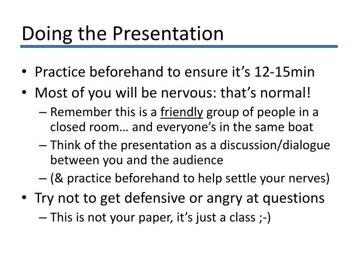 Doing the Presentation