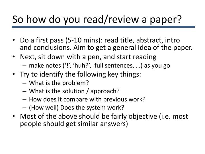So how do you read/review a paper?