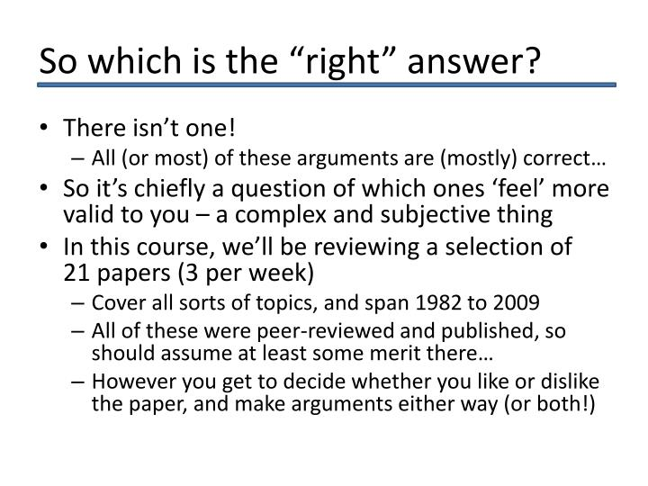 "So which is the ""right"" answer?"