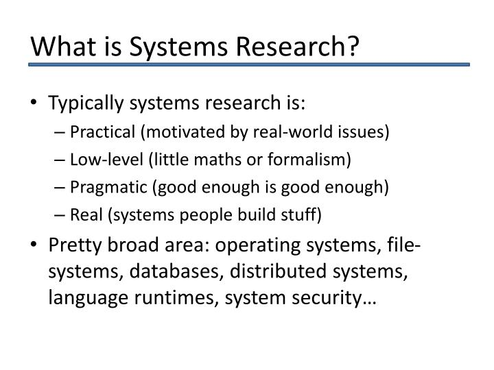 What is systems research