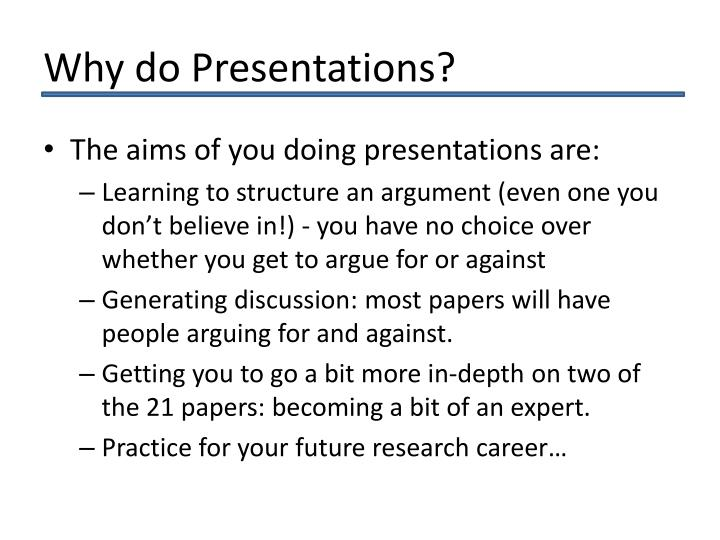 Why do Presentations?