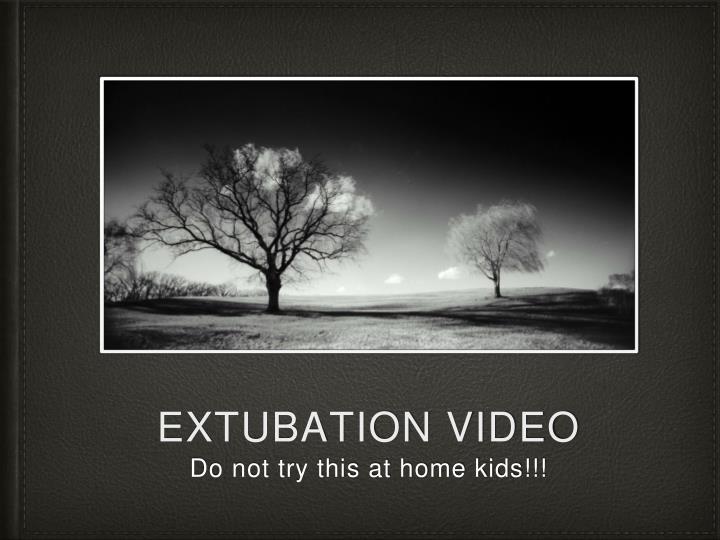 extubation video