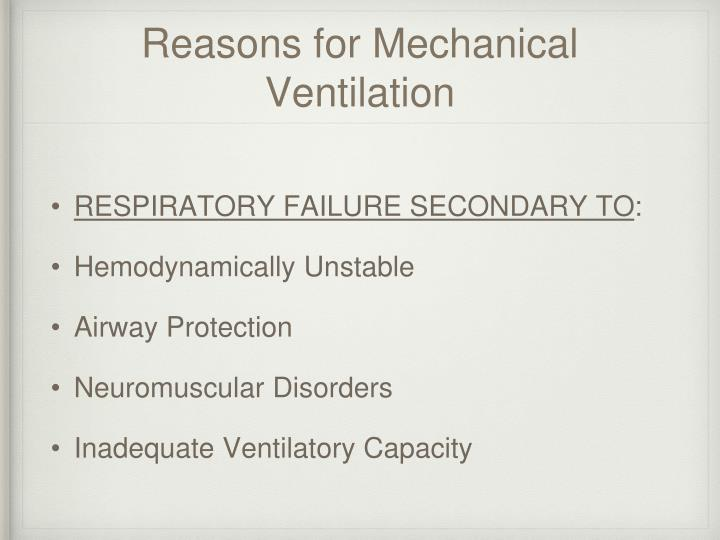 Reasons for Mechanical Ventilation
