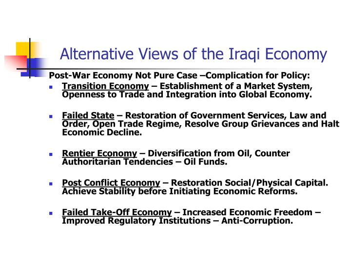 Alternative Views of the Iraqi Economy