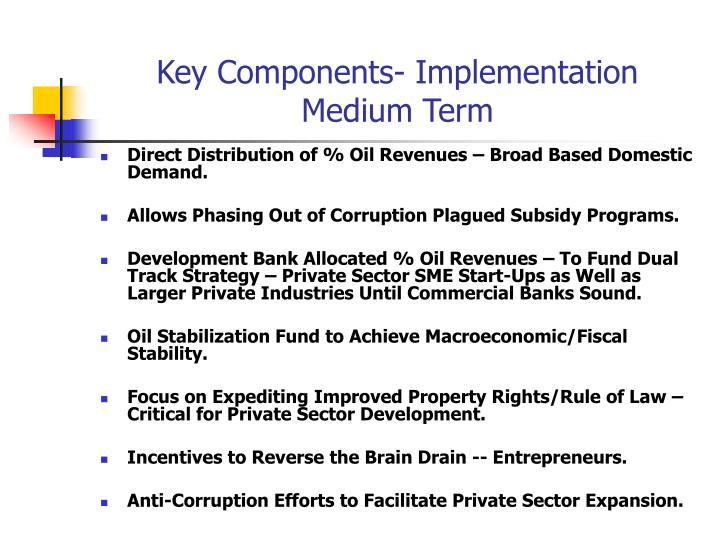 Key Components- Implementation Medium Term