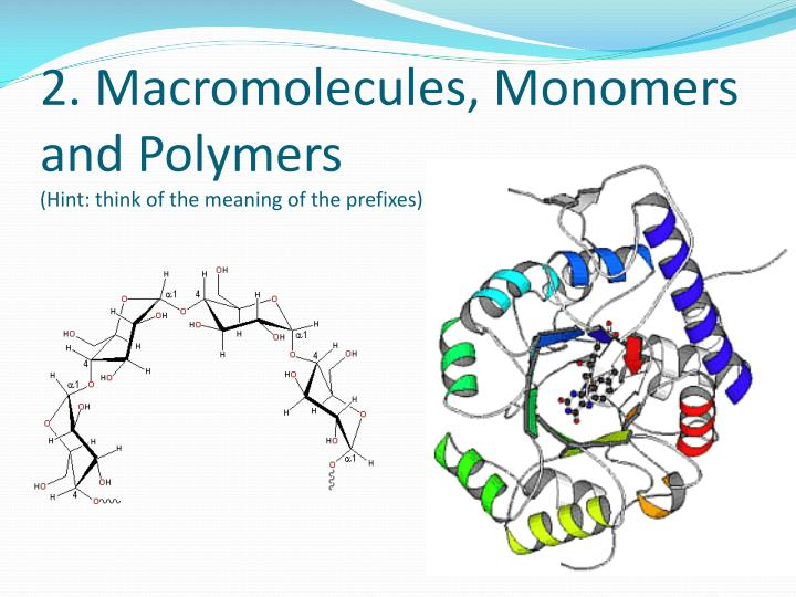 2. Macromolecules, Monomers and Polymers
