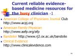 current reliable evidence based medicine resources for the busy clinician 1