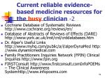 current reliable evidence based medicine resources for the busy clinician 2