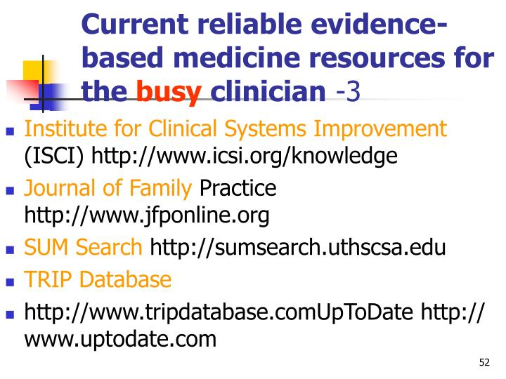 Current reliable evidence-based medicine resources for the