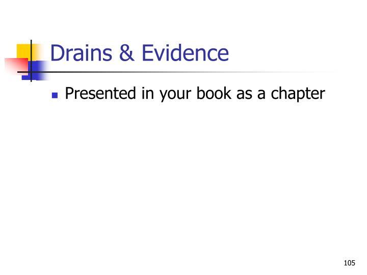 Drains & Evidence