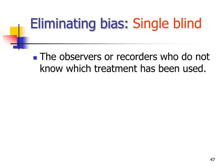 Eliminating bias: