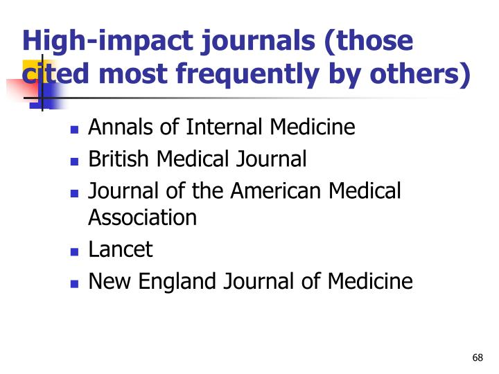 High-impact journals (those cited most frequently by others)
