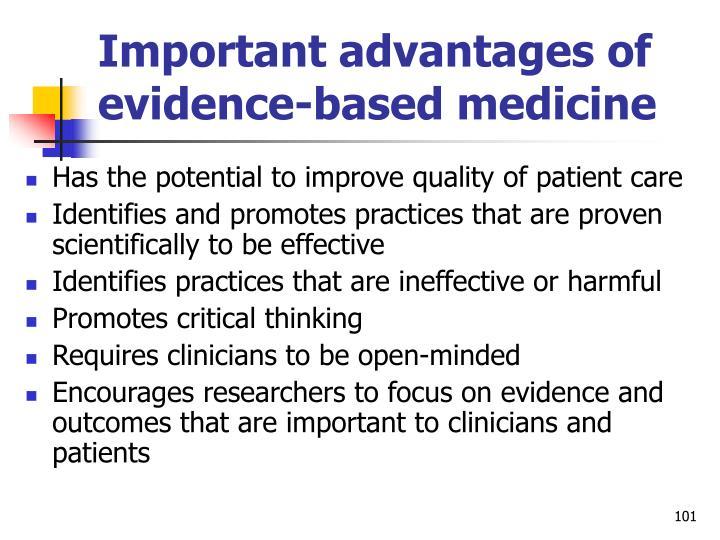 Important advantages of evidence-based medicine