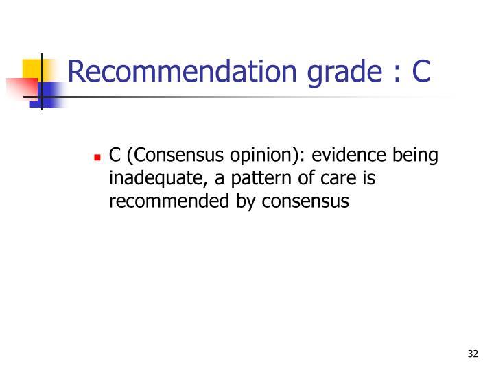 Recommendation grade : C