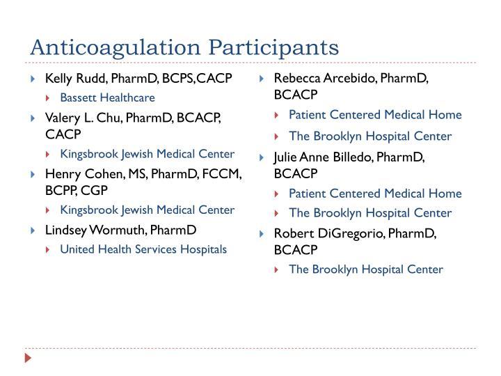 Anticoagulation Participants