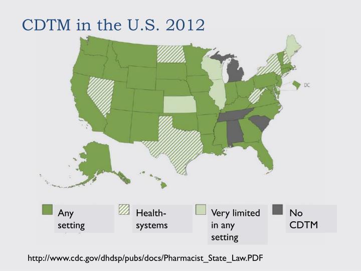 CDTM in the U.S. 2012