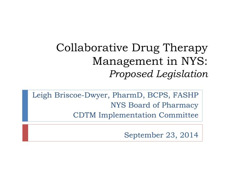 Collaborative Drug Therapy Management in NYS: