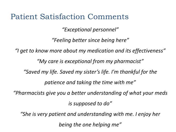 Patient Satisfaction Comments