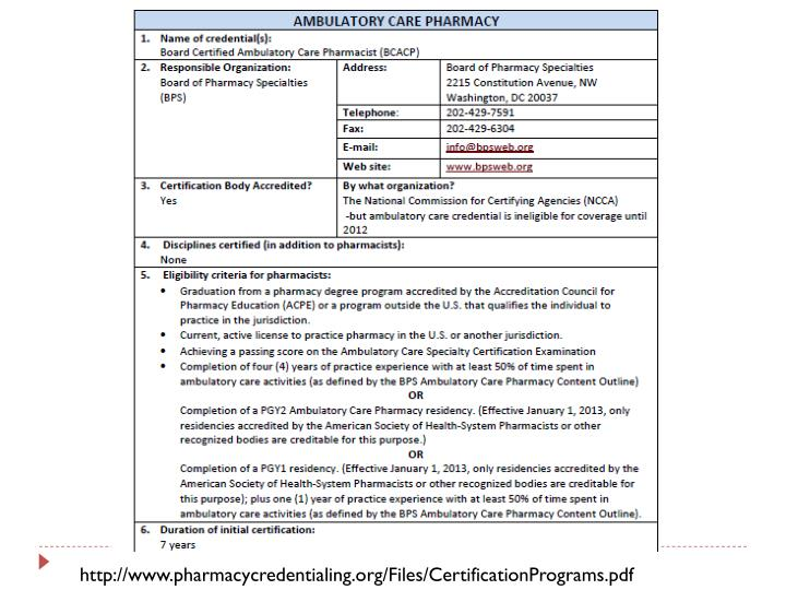 http://www.pharmacycredentialing.org/Files/CertificationPrograms.pdf