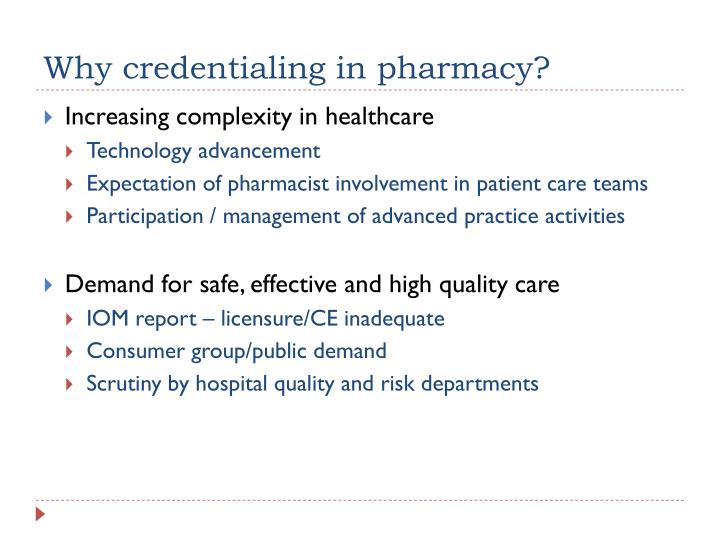 Why credentialing in pharmacy?