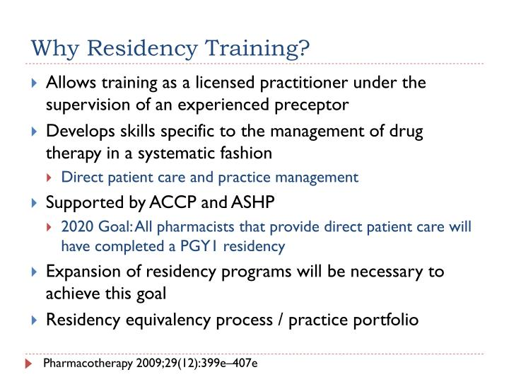 Why Residency Training?
