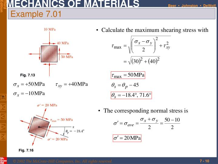 Calculate the maximum shearing stress with
