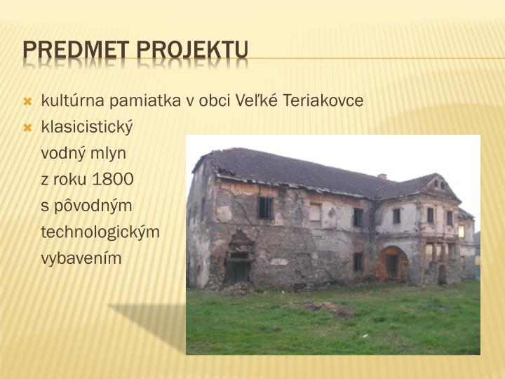 kultúrna pamiatka v obci Veľké Teriakovce