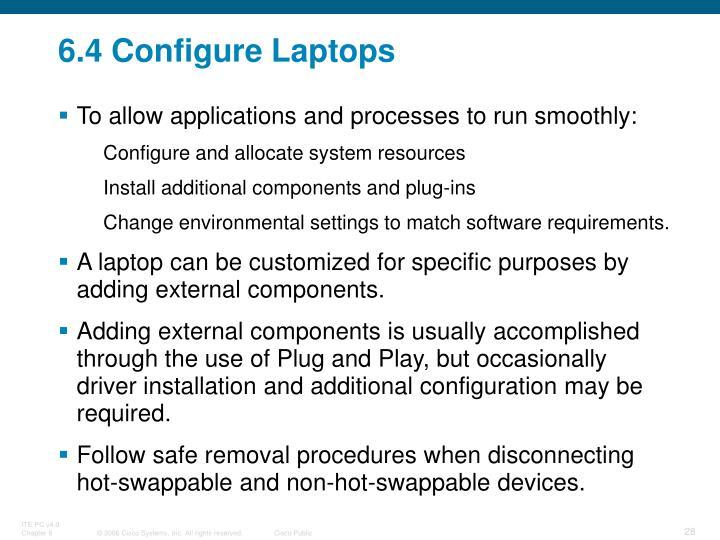 6.4 Configure Laptops