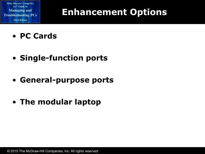 Enhancement Options