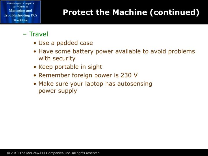 Protect the Machine (continued)