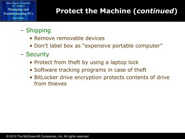 Protect the Machine (