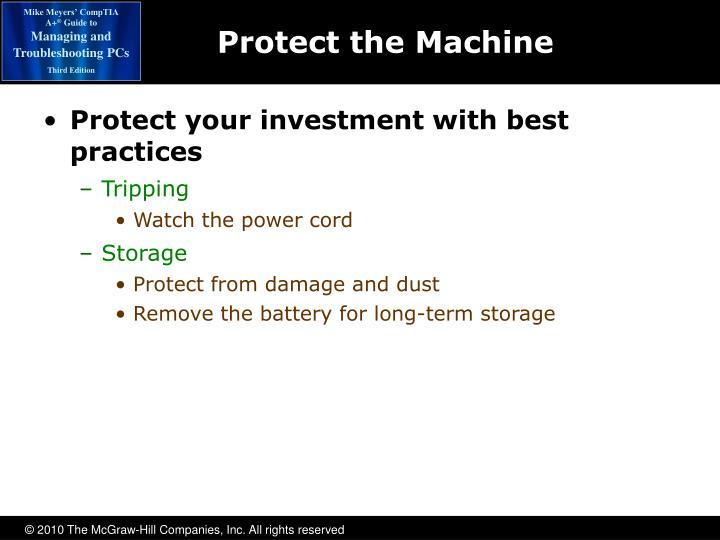 Protect the Machine