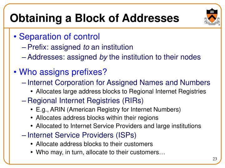 Obtaining a Block of Addresses