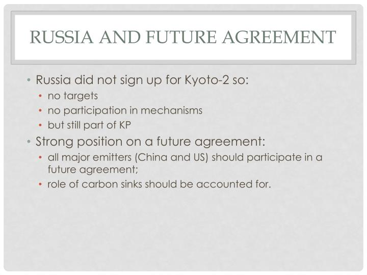 Russia and future agreement