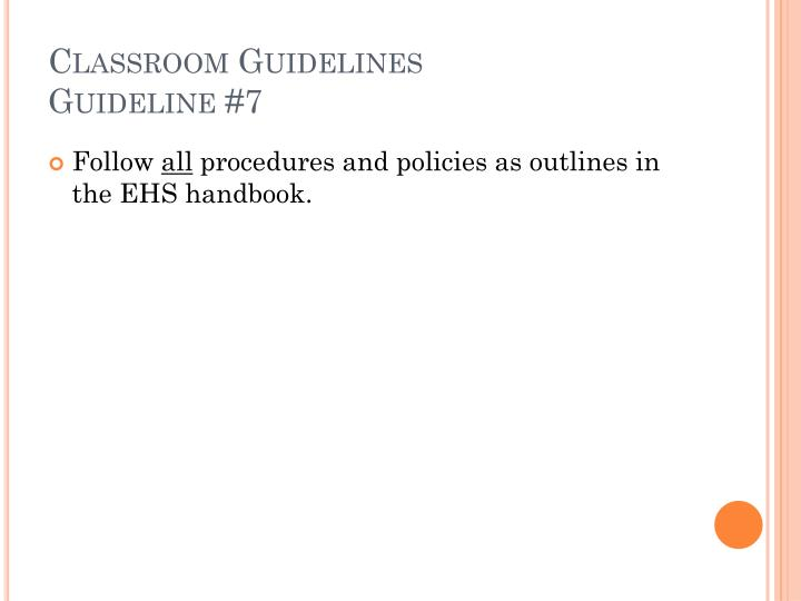 Classroom Guidelines