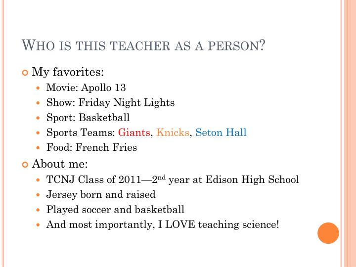 Who is this teacher as a person?