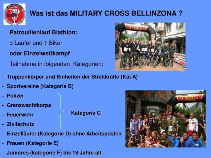 Was ist das MILITARY CROSS BELLINZONA ?