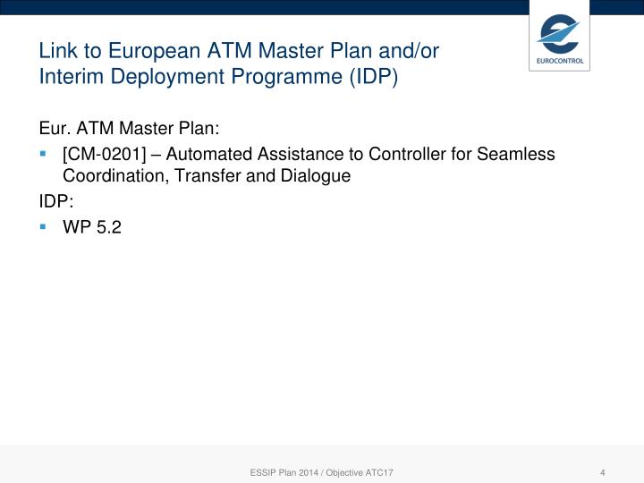 Link to European ATM Master Plan and/or Interim Deployment Programme (IDP)